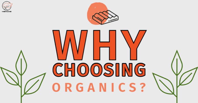 why choosing organics